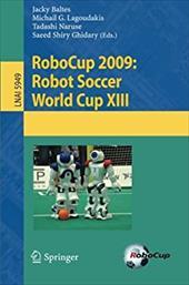 Robocup 2009: Robot Soccer World Cup XIII 9354459
