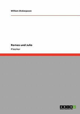 Romeo Und Julia 9783640252329