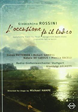 Rossini: L'occasione fa il ladro (Opportunity Makes the Thief)