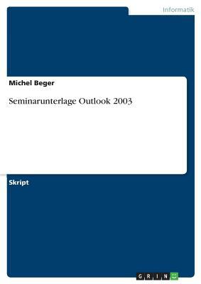 Seminarunterlage Outlook 2003 9783640561841