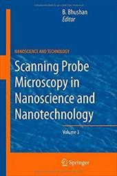 Scanning Probe Microscopy in Nanoscience and Nanotechnology 3 16671587