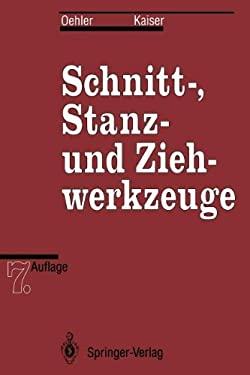 Schnitt-, Stanz- Und Ziehwerkzeuge 9783642974991
