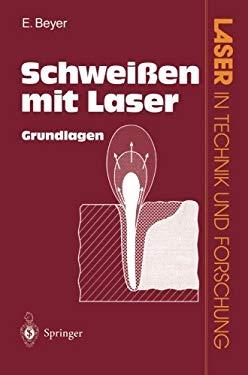 Schwei En Mit Laser: Grundlagen 9783642757600