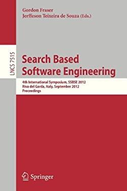 Search Based Software Engineering: Fourth International Symposium, Ssbse 2012, Riva del Garda, September 28-30, 2012, Proceedings 9783642331183