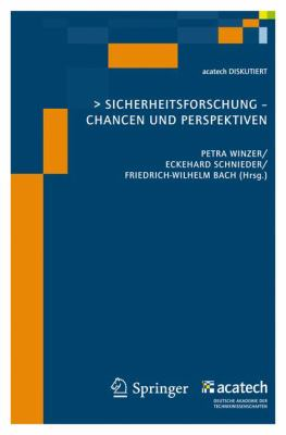Sicherheitsforschung: Chancen Und Perspektiven 9783642049804