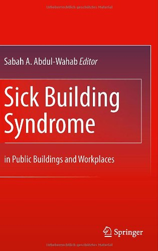 Sick Building Syndrome: In Public Buildings and Workplaces 9783642179181