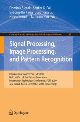 Signal Processing, Image Processing and Pattern Recognition, 9783642105456