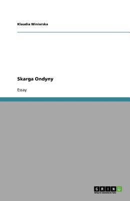 Skarga Ondyny 9783640726592