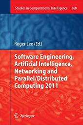 Software Engineering, Artificial Intelligence, Networking and Parallel/Distributed Computing 2011 21151734