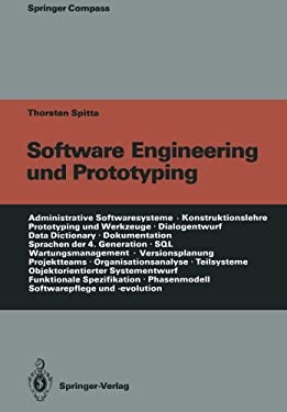 Software Engineering Und Prototyping: Eine Konstruktionslehre F R Administrative Softwaresysteme 9783642955204