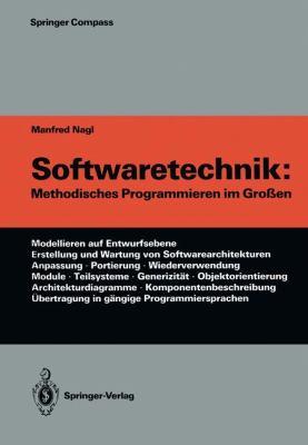 Softwaretechnik: Methodisches Programmieren Im Gro En 9783642956256