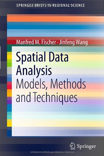 Spatial Data Analysis: Models, Methods and Techniques 9783642217197