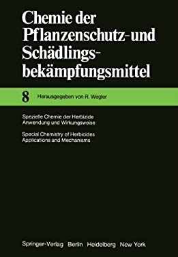 Spezielle Chemie Der Herbizide Anwendung Und Wirkungsweise / Special Chemistry of Herbicides Applications and Mechanisms