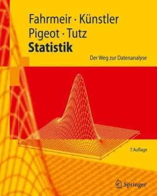 Statistik: Der Weg Zur Datenanalyse 9783642019388