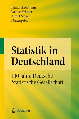 Statistik in Deutschland: 100 Jahre Deutsche Statistische Gesellschaft 9783642156342