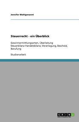 Steuerrecht - Ein Berblick 9783640656059
