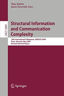 Structural Information and Communication Complexity 9783642114755