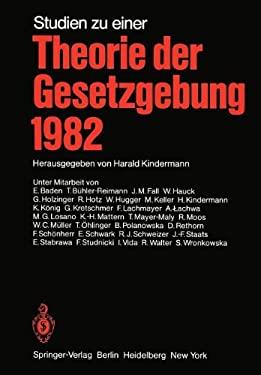 Studien Zu Einer Theorie Der Gesetzgebung 1982 9783642954184