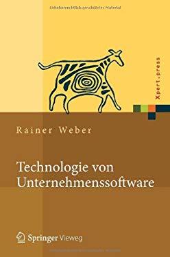 Technologie Von Unternehmenssoftware: Mit SAP-Beispielen 9783642244223