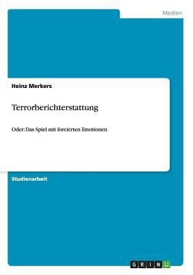 Terrorberichterstattung 9783640474769