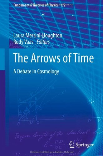 The Arrows of Time: A Debate in Cosmology 9783642232589