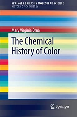 The Chemical History of Color 9783642326417