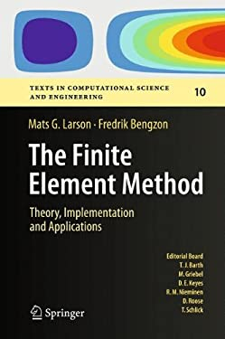 The Finite Element Method: Theory, Implementation, and Practice 9783642332869
