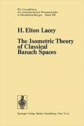 The Isometric Theory of Classical Banach Spaces 19315948