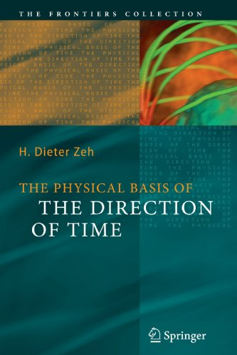 The Physical Basis of the Direction of Time 9783642087608