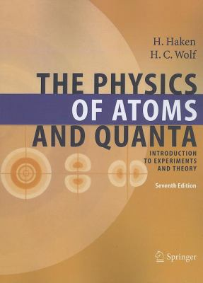 The Physics of Atoms and Quanta: Introduction to Experiments and Theory 9783642058714