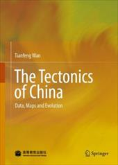 The Tectonics of China: Data, Maps and Evolution