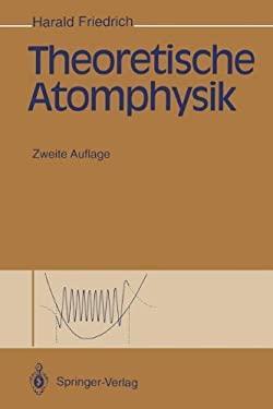 Theoretische Atomphysik 9783642851629