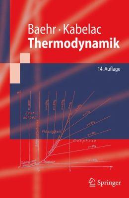 Thermodynamik: Grundlagen Und Technische Anwendungen 9783642005558