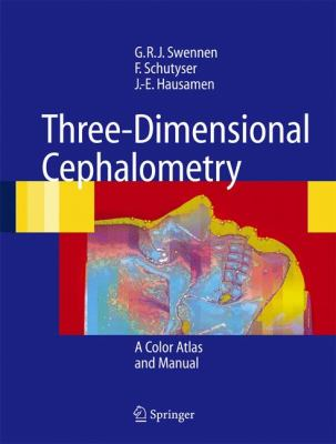 Three-Dimensional Cephalometry: A Color Atlas and Manual 9783642064845