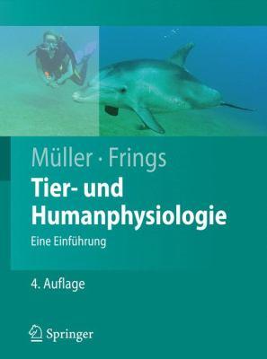 Tier- Und Humanphysiologie: Eine Einf Hrung 9783642004612
