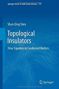 Topological Insulators: Dirac Equation in Condensed Matters 9783642328572