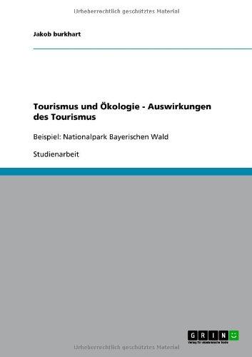 Tourismus Und Kologie - Auswirkungen Des Tourismus 9783640727650