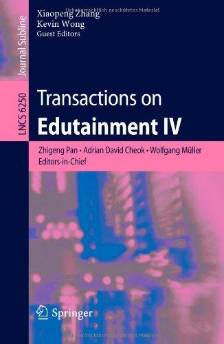 Transactions on Edutainment IV 9783642144837