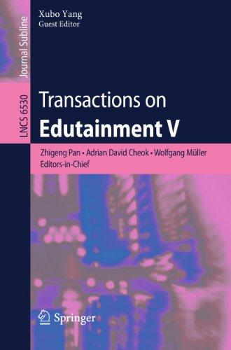Transactions on Edutainment V 9783642184512