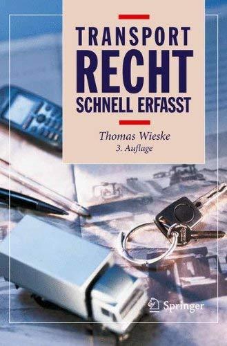 Transportrecht - Schnell Erfasst 9783642297250