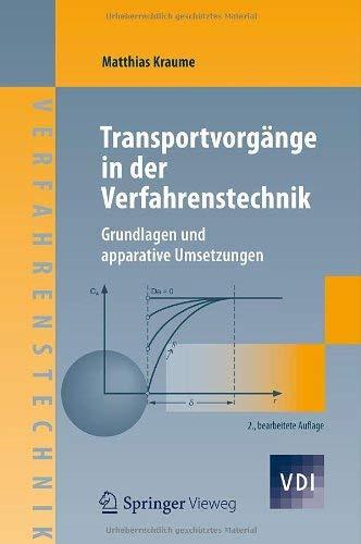 Transportvorg Nge in Der Verfahrenstechnik: Grundlagen Und Apparative Umsetzungen 9783642251481
