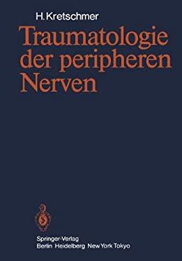 Traumatologie Der Peripheren Nerven 9783642932724