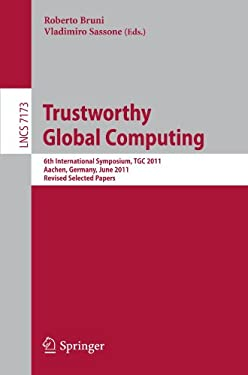Trustworthy Global Computing 9783642300646