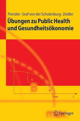 Ubungen Zu Public Health Und Gesundheitsokonomie 9783642135040