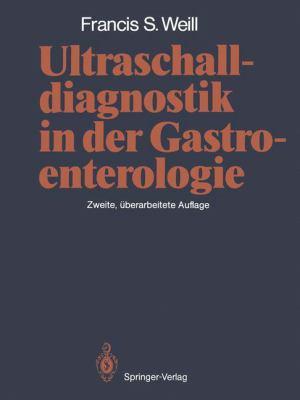 Ultraschalldiagnostik in Der Gastroenterologie 9783642697326