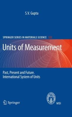 Units of Measurement: Past, Present and Future: International System of Units 9783642007378