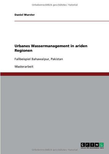 Urbanes Wassermanagement in Ariden Regionen 9783640529964