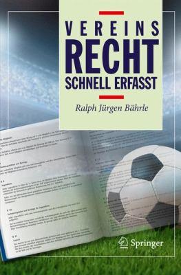 Vereinsrecht: Schnell Erfasst 9783642014567