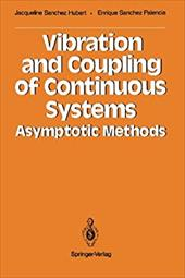 Vibration and Coupling of Continuous Systems: Asymptotic Methods 19317680