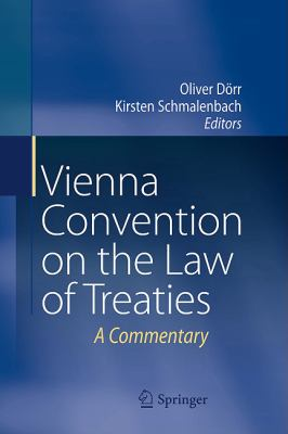 Vienna Convention on the Law of Treaties: A Commentary 9783642192906